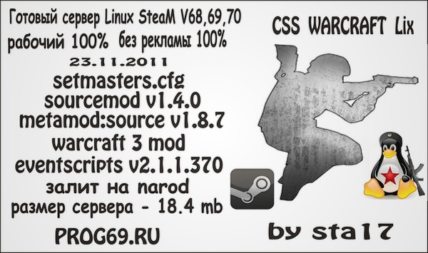 cs:source orange box steam Linux Warcraft v68,69,70